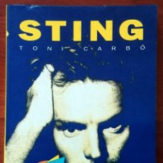 Catálogos de Música: STING, TONI CARBÓ. SALVAT EDITORES, 1990. TAPA BLANDA, 13 X 18´5 CM. 96 PÁGINAS.. Lote 79871093