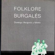 Catálogos de Música: FOLKLORE BURGALÉS, DOMINGO HERGUETA Y MARTÍN. Lote 80180745
