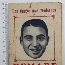 Catálogos de Música: ANTIGUO CANCIONERO LOS TANGOS MAS MODERNOS DE DEMARE CUADERNO 6º 31 PAGINAS. Lote 80637606