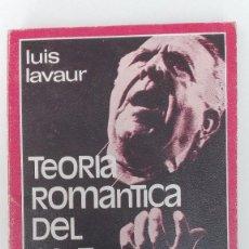 Catálogos de Música: TEORÍA ROMÁNTICA DEL CANTE FLAMENCO - LUIS LAVAUR. Lote 80987000
