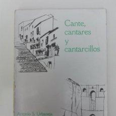 Catálogos de Música: ANTONIO S. URBANEJA - CANTE, CANTARES Y CANTARCILLOS 1979 PRIMERA EDICIÓN . Lote 80992116