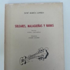 Catálogos de Música: JOSÉ MARÍA LOPERA - SOLEARES, MALAGUEÑAS Y NANAS 1979 MÁLAGA FLAMENCO LAULHERET. Lote 80992808