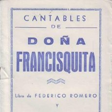 Catálogos de Música: ROMERO, FEDERICO Y FERNANDEZ SHAW, G: CANTABLES DE DOÑA FRANCISQUITA. MÚSICA DE AMADEO VIVES. Lote 81786028