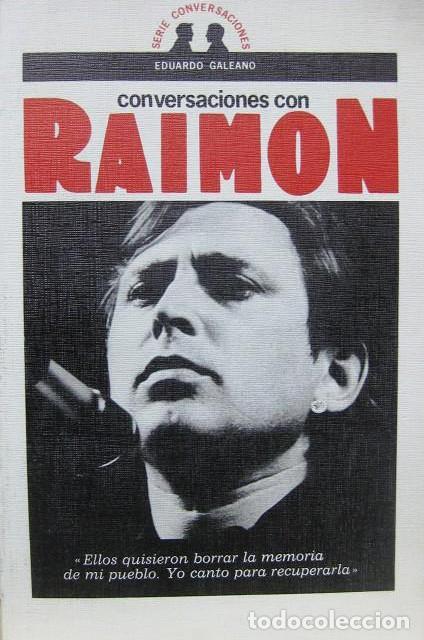 CONVERSACIONES CON RAIMON (EDUARDO GALEANO) NOVA CANÇÓ CATALANA 1A EDICION 1977 (Música - Catálogos de Música, Libros y Cancioneros)