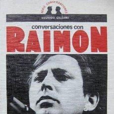 Catálogos de Música: CONVERSACIONES CON RAIMON (EDUARDO GALEANO) NOVA CANÇÓ CATALANA 1A EDICION 1977. Lote 81969336