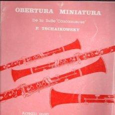 Catálogos de Música: OBERTURA MINIATURA DE LA SUITE CASCANUECES, TSCHAIKOWSKY. PARA CUARTETO DE CLARINETES. Lote 83565236