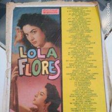 Catálogos de Música: CANCIONERO LOLA FLORES. TODAS SUS CANCIONES (EDICIONES BISTAGNE, 1960) . Lote 116137891