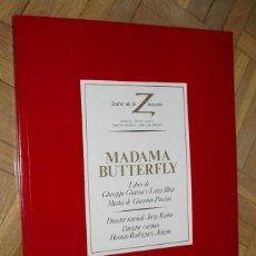 Catálogos de Música: LIBRO DE LA OPERA MADAMA BUTTERFLY - TEATRO DE LA ZARZUELA TEMPORADA 1983 / 1984. Lote 84641668