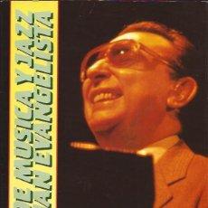 Catálogos de Música: LIBRO REVISTA CLUB DE MUSICA Y JAZZ SAN JUAN EVANGELISTA 20 AÑOS1970/89. Lote 85279900