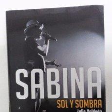 Catálogos de Música: SABINA. SOL Y SOMBRA. JULIO VALDEÓN ED. EFE EME, 2017 NUEVO VER FOTOGRAFÍAS. Lote 151949554