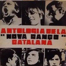 Catálogos de Música: ANTOLOGIA DE LA NOVA CANÇO CATALANA M.VAZQUEZ MONTALBAN 1968, J.PORTER,JUTGES,SERRAT,BONET. Lote 147750541