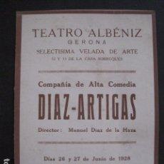 Catálogos de Música: GIRONA - GERONA - PRGRAMA TEATRO ALBENIZ - AÑO 1928-DIAZ ARTIGAS VER FOTOS - (V- 10.961). Lote 86300968