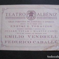 Catálogos de Música: GIRONA - GERONA - PROGRAMA TEATRO ALBENIZ - AÑO 1928- VENDRELL - CABALLE - VER FOTOS - (V- 10.965). Lote 86301636