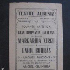 Catálogos de Música: GIRONA - GERONA - PROGRAMA TEATRE ALBENIZ - AÑO 1934- MARGARIDA XIRGU - VER FOTOS - (V- 10.966). Lote 86301736