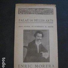 Catálogos de Música: PALAU BELLES ARTS - ENRIC MORERA - ANY 1911 - VER FOTOS - (V- 10.968). Lote 86302012