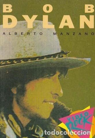 MANZANO, ALBERTO. BOB DYLAN. BARCELONA: SALVAT, 1991. 13X18.5. RÚSTICA. (Música - Catálogos de Música, Libros y Cancioneros)