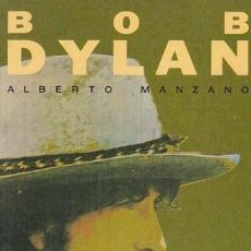 Catálogos de Música: MANZANO, ALBERTO. BOB DYLAN. BARCELONA: SALVAT, 1991. 13X18.5. RÚSTICA.. Lote 86424384
