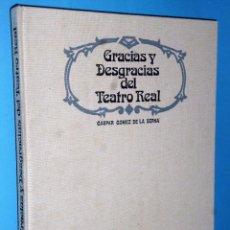 Catálogos de Música: GRACIAS Y DESGRACIAS DEL TEATRO REAL. Lote 87052704