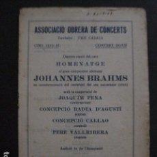 Catálogos de Música: PROGRAMA -ASSOCIACIO OBRERA CONCERTS -VER FOTOS-PALAU MUSICA CATALANA 1933- VEURE FOTOS -(V-11.239). Lote 87443120