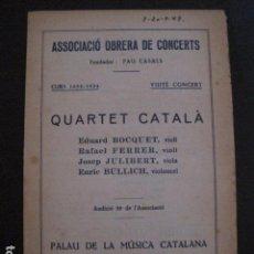 Catálogos de Música: PROGRAMA -ASSOCIACIO OBRERA CONCERTS -VER FOTOS-PALAU MUSICA CATALANA 1934- VEURE FOTOS -(V-11.241). Lote 87447820