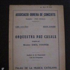 Catálogos de Música: PROGRAMA -ASSOCIACIO OBRERA CONCERTS -VER FOTOS-PALAU MUSICA CATALANA 1933- VEURE FOTOS -(V-11.242). Lote 87447884
