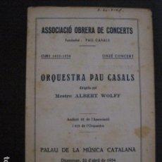 Catálogos de Música: PROGRAMA -ASSOCIACIO OBRERA CONCERTS -VER FOTOS-PALAU MUSICA CATALANA 1934- VEURE FOTOS -(V-11.250). Lote 87449520