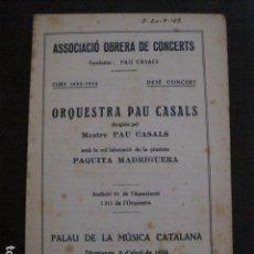 Catálogos de Música: PROGRAMA -ASSOCIACIO OBRERA CONCERTS -VER FOTOS-PALAU MUSICA CATALANA 1934- VEURE FOTOS -(V-11.251). Lote 87449620