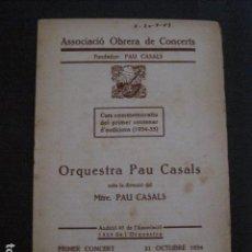 Catálogos de Música: PROGRAMA -ASSOCIACIO OBRERA CONCERTS -VER FOTOS-PALAU MUSICA CATALANA 1934- VEURE FOTOS -(V-11.252). Lote 87449700