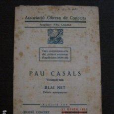 Catálogos de Música: PROGRAMA -ASSOCIACIO OBRERA CONCERTS -VER FOTOS-PALAU MUSICA CATALANA 1935- VEURE FOTOS -(V-11.253). Lote 87449764