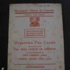 Catálogos de Música: PROGRAMA -ASSOCIACIO OBRERA CONCERTS -VER FOTOS-PALAU MUSICA CATALANA 1934- VEURE FOTOS -(V-11.254). Lote 87449892