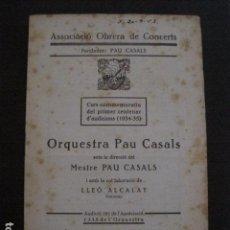 Catálogos de Música: PROGRAMA -ASSOCIACIO OBRERA CONCERTS -VER FOTOS-PALAU MUSICA CATALANA 1935- VEURE FOTOS -(V-11.256). Lote 87450068
