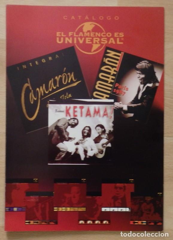 CATALOGO EL FLAMENCO ES UNIVERSAL, UNIVERSAL MUSIC (Música - Catálogos de Música, Libros y Cancioneros)