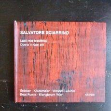 Catálogos de Música: SALVATORE SCIARRINO LUCI MIE TRADITRICI KAIROS 2001 2CD. Lote 88948608