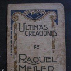 Catálogos de Música: RAQUEL MELLER - ULTIMAS CREACIONES -VER FOTOS-(V- 11.630). Lote 89760440