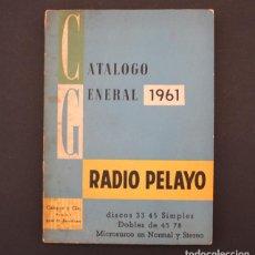Catálogos de Música: RADIO PELAYO, CATALOGO GENERAL 1961 305 PAGINAS CON MILES DE DISCOS Y MIUCHA PUBLICIDAD, MUY RARO. Lote 90814185