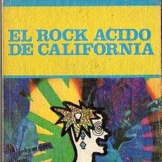 Catálogos de Música: JESÚS ORDOVÁS : EL ROCK ÁCIDO DE CALIFORNIA ( EDICIONES JUCAR , 1975 ). Lote 91453490
