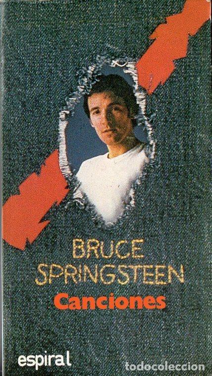 BRUCE SPRINGSTEEN : CANCIONES ( ESPIRAL , 1986 ) (Música - Catálogos de Música, Libros y Cancioneros)