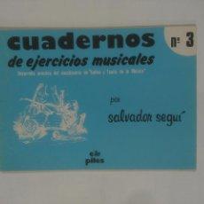 Catálogos de Música: CUADERNOS DE EJERCICIOS MUSICALES Nº 3. SALVADOR SEGUI. SOLFEO Y TEORIA DE LA MUSICA. TDKR39. Lote 131404197