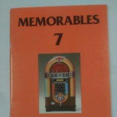 Catálogos de Música: MEMORABLES 7. PIANO VOCAL GUITARRA. SOUTHERN MUSIC ESPAÑOLA. EDICIONES ESSEX. TDKR30. Lote 93498190