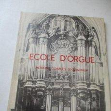 Catalogues de Musique: ECOLE D´ORGUE, MÉTHODE COMPLÈTE D´HARMONIUM- L. RAFFY.- PREMIÈRE PARTIE ÉCOLE THÉORIQUE ET PRACTIQUE. Lote 94326166