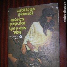 Catálogos de Música: (F,1) CATÁLOGO GENERAL DE MÚSICA POPULAR LPS Y EPS 1974 FONOGRAM S.A.. Lote 94579395