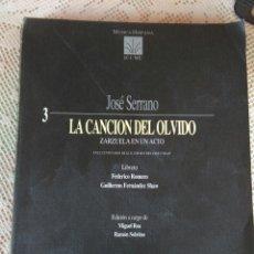 Catálogos de Música: **LIBRO DE MÚSICA, LA CANCION DEL OLVIDO ZARZUELA EN UN ACTO DE JOSE SERRANO**. Lote 95684656