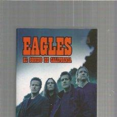 Catálogos de Música: EAGLES EL SONIDO CALIFORNIA. Lote 95732111