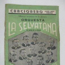 Catálogos de Música: ANTIGUO CANCIONERO JAZZ - HOT - ORQUESTA SELVATANA - CASSA DE LA SELVA - AÑOS 30-40. Lote 96025759