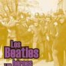 Catálogos de Música: LOS BEATLES Y SUS HÉROES MUSICALES (MOLDES, IVÁN). Lote 96349095