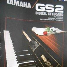 Catálogos de Música: ANTIGUO CATALOGO YAMAHA GS 2. AÑOS 80. EN ESPAÑOL. Lote 98679099