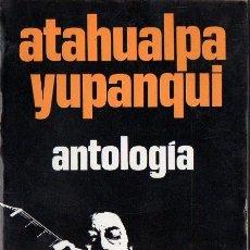 Catálogos de Música: ATAHUALPA YUPANQUI : ANTOLOGÍA (NOVARO, 1973). Lote 99027247