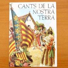 Catálogos de Música: CANTS DE LA NOSTRA TERRA - LIBRETO CON 5 CANCIONES VALENCIANAS - VER FOTOS. Lote 99525135