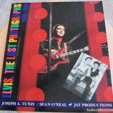 Catálogos de Música: ELVIS PRESLEY - THE LOST PHOTOGRAPHS (1948-1969) - JOSEPH A.TUNZI. Lote 100036227