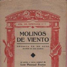 Catálogos de Música: GUIA DEL ESPECTADOR Nº9 OPERETA MOLINOS DE VIENTO - PABLO LUNA - LUIS PASCUAL FRUTOS. Lote 100072611